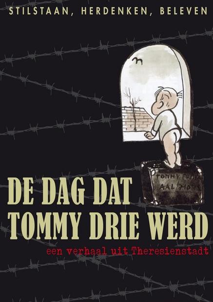 De Dag Dat Tommy Drie Werd.